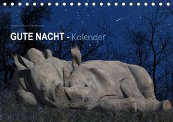 """""""Gute Nacht""""-Kaleder (Tischkalender 2019 DIN A5 quer) von Schmdibauer,  Heinz"""