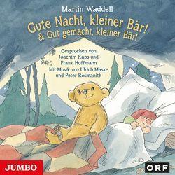 Gute Nacht, kleiner Bär von Hoffmann,  Frank, Kaps,  Joachim, Waddell,  Martin
