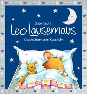 Gute Nacht, Leo Lausemaus von Campanella,  Marco, Witt,  Sophia