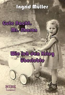 Gute Nacht, Mr. Sharon von Müller,  Ingrid