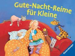 Gute-Nacht-Reime für Kleine von Penners,  Bernd, Rachner,  Marina