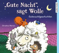 """""""Gute Nacht"""", sagt Wolle von Werner,  Christine, Wilkening,  Stefan"""