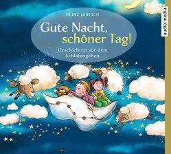 Gute Nacht, schöner Tag! von Janisch,  Heinz, Simone,  Uta