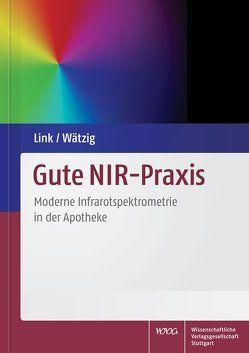 Gute NIR-Praxis von Link,  Andreas, Wätzig,  Hermann