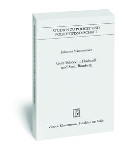 Gute Policey in Hochstift und Stadt Bamberg von Staudenmaier,  Johannes