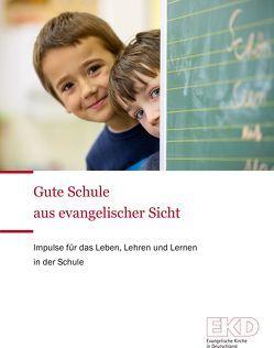 Gute Schule aus evangelischer Sicht