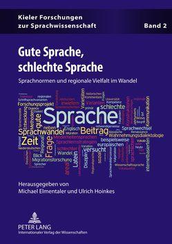 Gute Sprache, schlechte Sprache von Elmentaler,  Michael, Hoinkes,  Ulrich