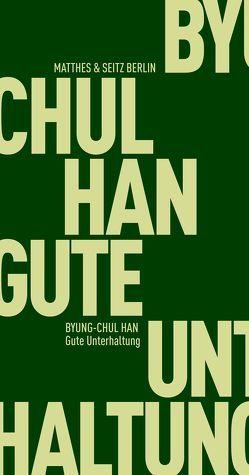 Gute Unterhaltung von Han,  Byung-Chul