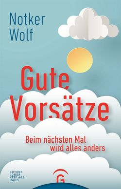 Gute Vorsätze von Kifmann,  Alfons, Wolf,  Notker