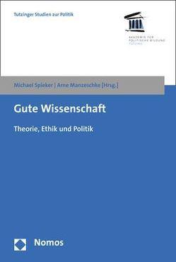 Gute Wissenschaft von Manzeschke,  Arne, Spieker,  Michael