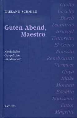Guten Abend, Maestro von Schmied,  Wieland