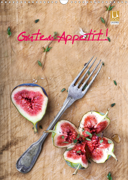 Guten Appetit ! (Wandkalender 2021 DIN A3 hoch) von Sturm,  Jenny