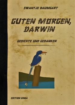 Guten Morgen, Darwin von Baumgart,  Swantje