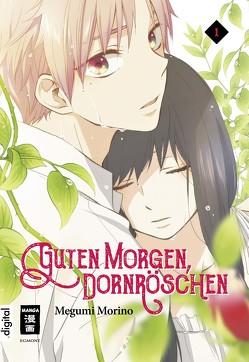 Guten Morgen, Dornröschen! 01 von Hammond,  Monika, Morino,  Megumi