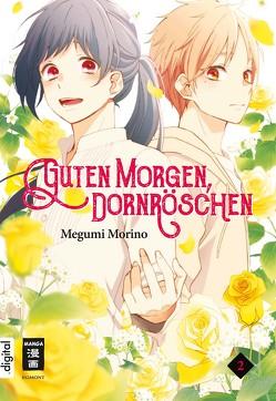 Guten Morgen, Dornröschen! 02 von Hammond,  Monika, Morino,  Megumi