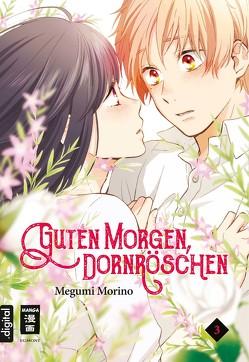 Guten Morgen, Dornröschen! 03 von Hammond,  Monika, Morino,  Megumi
