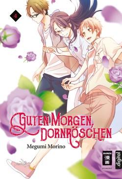 Guten Morgen, Dornröschen! 04 von Hammond,  Monika, Morino,  Megumi