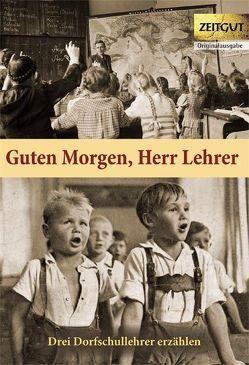 Guten Morgen, Herr Lehrer  (Klappenbroschur) von Hantke,  Ingrid, Kleindienst,  Jürgen