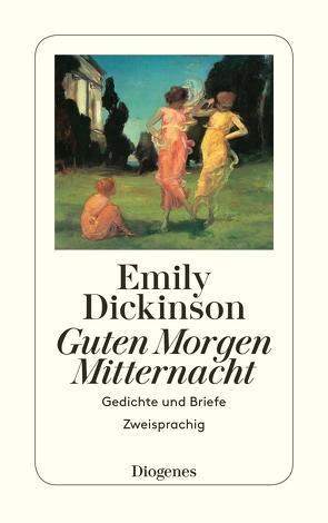 Guten Morgen, Mitternacht von Dickinson,  Emily, Gruenthal,  Lola