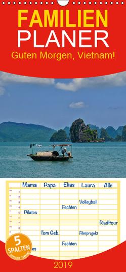 Guten Morgen, Vietnam! – Familienplaner hoch (Wandkalender 2019 , 21 cm x 45 cm, hoch) von chutay68