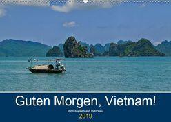 Guten Morgen, Vietnam! (Wandkalender 2019 DIN A2 quer) von chutay68