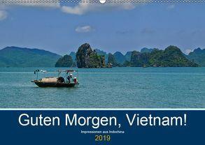 Guten Morgen, Vietnam! (Wandkalender 2019 DIN A2 quer)