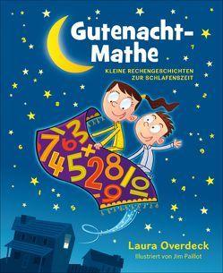 Gutenacht-Mathe von Häußler,  Sonja, Overdeck,  Laura, Paillot,  Jim