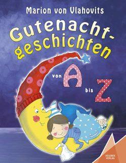 Gutenachtgeschichten von Sauter,  Sabine, Verlag,  Kelebek, von Vlahovits,  Marion