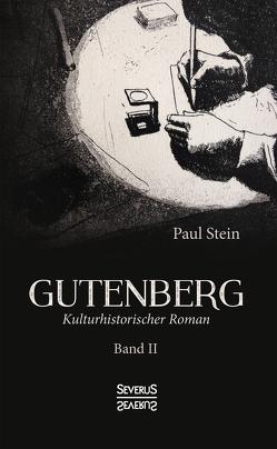 Gutenberg Band 2 von Stein,  Paul
