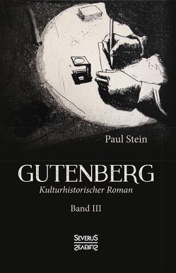 Gutenberg Band 3 von Stein,  Paul