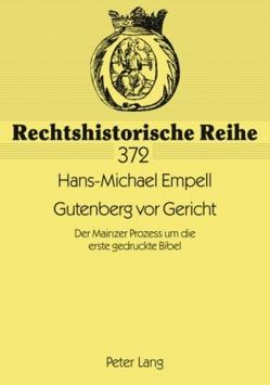 Gutenberg vor Gericht von Empell,  Hans-Michael