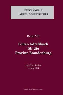 Güter-Adreßbuch für die Provinz Brandenburg von Seyfert,  Ernst