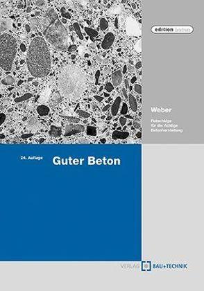 Guter Beton von Weber,  Robert