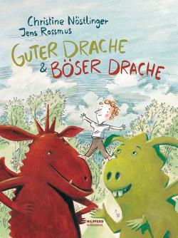 Guter Drache & Böser Drache von Nöstlinger ,  Christine, Rassmus,  Jens