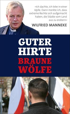 Guter Hirte. Braune Wölfe. von Fasel,  Christoph, Manneke,  Wilfried