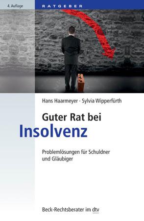 Guter Rat bei Insolvenz von Haarmeyer,  Hans, Stoll,  Christian, Wipperfürth,  Sylvia