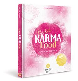 Gutes Karma-Food von Sturm,  Sibylle