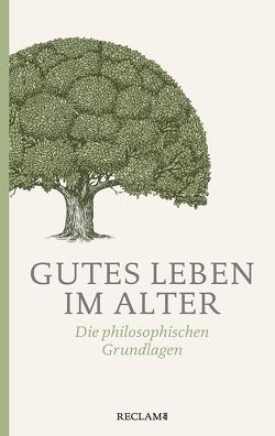 Gutes Leben im Alter von Rentsch,  Thomas, Vollmann,  Morris