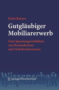 Gutgläubiger Mobiliarerwerb von Karner,  Ernst