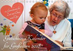 Gutschein-Kalender für Großeltern 2018 (Tischkalender 2018 DIN A5 quer) von Lehmann (Hrsg.),  Steffani