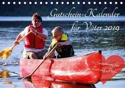 Gutschein-Kalender für Väter 2019 (Tischkalender 2019 DIN A5 quer) von Lehmann (Hrsg.),  Steffani