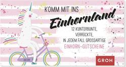 Gutscheinbuch Komm mit ins Einhornland von Groh,  Joachim