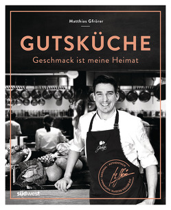 Gutsküche von Gfrörer,  Matthias