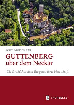 Guttenberg über dem Neckar von Andermann,  Kurt