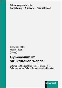 Gymnasium im strukturellen Wandel von Ritzi,  Christian, Tosch,  Frank