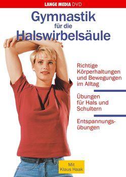 Gymnastik für die Halswirbelsäule von Engelmann,  Julia, Haak,  Klaus