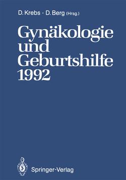 Gynäkologie und Geburtshilfe 1992 von Berg,  Dietrich, Krebs,  Dieter