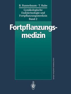 Gynäkologische Endokrinologie und Fortpflanzungsmedizin von Baster,  G., Dallenbach-Hellweg,  G., Ditz,  S., Eggert-Kruse,  W., Gauwerky,  J.F.H., Gerhard,  I., Gör,  U.B., Maier-Kirstätter,  C., Rabe,  T., Rabe,  Thomas, Raue,  F., Rimbach,  S., Runnebaum,  B., Runnebaum,  Benno, Schill,  W.B., Sillem,  M., Sohn,  C., Stolz,  W., Urbancsek,  J., Wallwiener,  D.