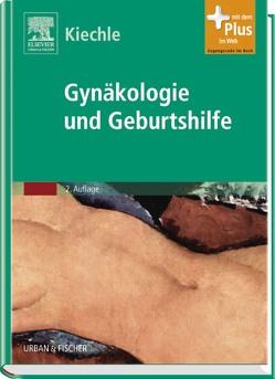 Gynäkologie und Geburtshilfe von Kiechle,  Marion