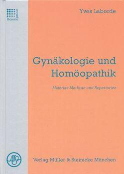 Gynäkologie und Homöopathik von Laborde,  Yves